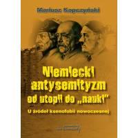 Komplet dwóch książek: Przedhitlerowskie korzenie nazizmu i Niemiecki antysemityzm od utopii do nauki