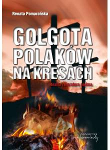 Golgota Polaków na Kresach ·  Realia i literatura piękna.