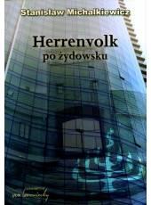 Komplet dwóch książek: Studia nad żydofilią i Herrenvolk po żydowsku