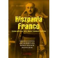 Hiszpania Franco. System polityczny, nurty ideowe, i konteksty frankizmu