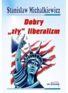Dobry  zły  liberalizm  (E-book)