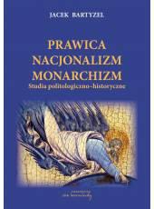 Prawica - Nacjonalizm - Monarchizm (E-book) (PDF) - wyd. II