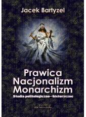 Prawica - Nacjonalizm - Monarchizm (E-book) (PDF)