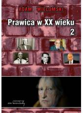 Prawica w XX wieku, t. 1 i 2 (komplet)