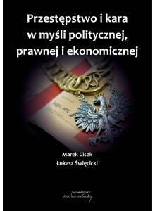 Przestępstwo i kara w myśli politycznej, prawnej i ekonomicznej (E-book)