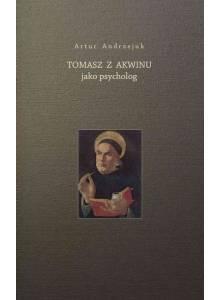 Komplet trzech książek, czyli Tomasz jako filozof, Tomasz jako etyk i Tomasz jako psycholog