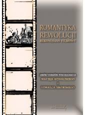 Romantyka rewolucji;Rekonesans filmowy