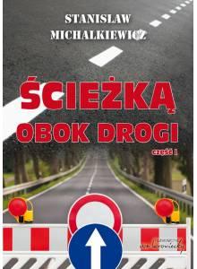 Ścieżką obok drogi, cz.1 (E-book)