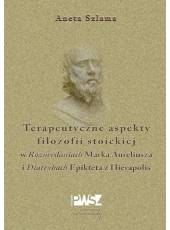 Komplet dwóch książek o terapii filozofią Sokratesa, Epikura, Marka Aureliusza i Epikteta z Hierapolis