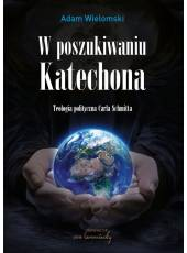W poszukiwaniu Katechona.;Teologia polityczna Carla Schmitta