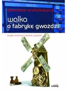 Walka o fabrykę gwoździ (E-book)