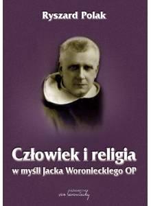 Człowiek i religia w myśli Jacka Woronieckiego OP (E-book)