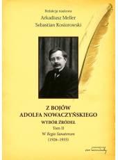 Z bojów Adolfa Nowaczyńskiego; Wybór źródeł (Tom II). W Regio Sanatorum (1926-1933)
