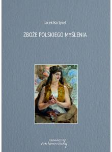 Zboże polskiego myślenia (Ebook)(PDF)
