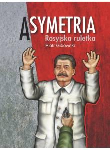 Asymetria ·  Rosyjska ruletka