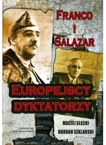 Franco i Salazar ·  Europejscy dyktatorzy
