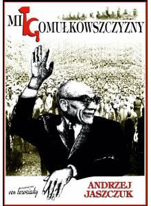 Mit gomułkowszczyzny ·  1948-1956
