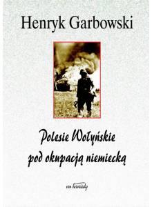 Polesie Wołyńskie pod okupacją niemiecką