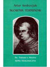 Słownik terminów. Św. Tomasz z Akwinu; Suma teologiczna, t.35