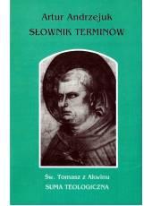 Słownik terminów. Św. Tomasz z Akwinu; Suma teologiczna, t.35