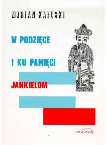 W podzięce i ku pamięci Jankielom ·  Mały leksykon Żydów—patriotów polskich