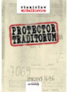 Protector traditorum (E-book)
