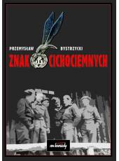 Komplet dwóch książek: Wiatr Kuszmurunu i Znak Cichociemnych
